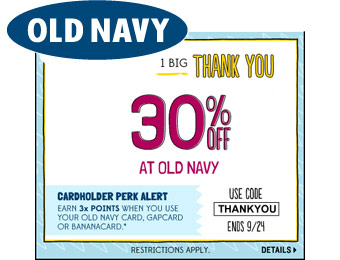 Extra 30% off your Entire Purchase at Old Navy w/code: THANKYOU