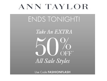 Take an Extra 50% off All Sale Styles at Ann Taylor w/code: fashionflash