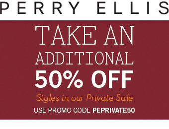 Perry Ellis Private Sale - Extra 50% off