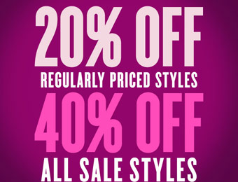 Extra 40% off All Sale Styles and 20% Off Regular Priced Styles