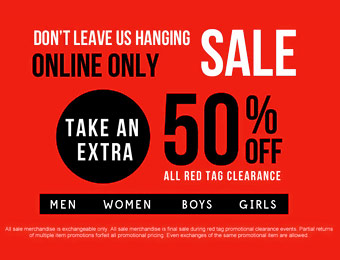 Extra 50% off All Red Tag Clearance Items for Men, Women & Kids