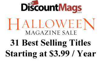 Magazine Sale - 31 Top Selling Titles Starting at $3.99 / Year