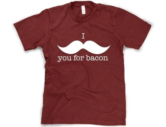 "60% off ""I Mustache You For Bacon"" Funny T-Shirt"
