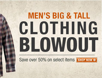 Men's Big & Tall Clothing Blow-Out: Save over 50% off!