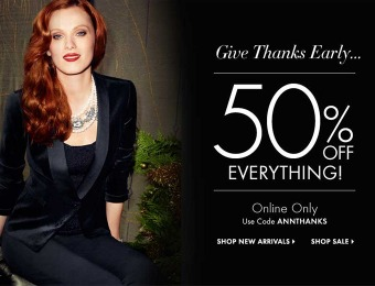 50% off Everything at Ann Taylor! Online Only!