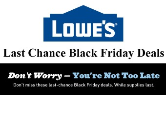 Lowes Last Chance Black Friday Deals