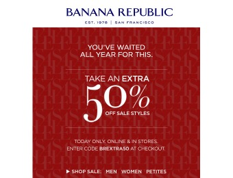 Save an Extra 50% off Sale Styles at Banana Republic