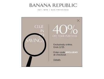 Save 40% off Your Purchase at Banana Republic