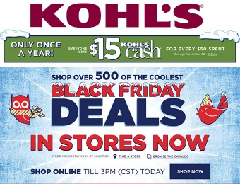 Black Friday Deals + $15 Kohl's Cash for Every $50 Spent