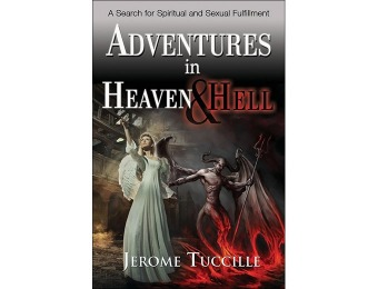 89% off Adventures in Heaven and Hell by Jerome Tuccille – Paperback