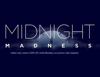 Midnight Madness Sale = Extra 5-20% off Online Only