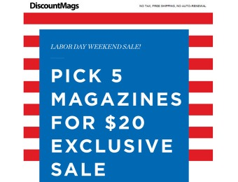 DiscountMags 5 for $20 Magazine Labor Day Sale