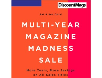 DiscountMags Multi-Year Magazine Sale - More Years, More Savings