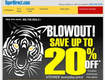 TigerDirect Siteweide Blowout Sale - Up to 20% off