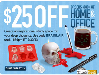 $25 off orders of $100+ on Home & Office Goods w/code: BRAINLAIR