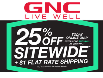 Extra 25% off Entire Purchase GNC.com w/code: AUGSAV25
