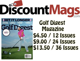 91% off Golf Digest Magazine, $4.50 / 12 Issues