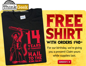 Free Shirt with $40 Orders at ThinkGeek.com