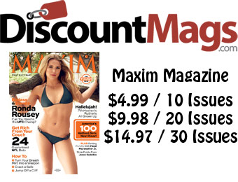 90% off Maxim Magazine Annual Subscription, $5 / 10 Issues