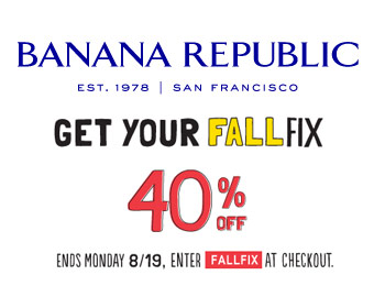 Extra 40% off Your Purchase at Banana Republic w/code: FALLFIX