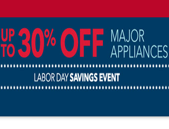 Up to 30% off Major Appliances - Labor Day Savings Event