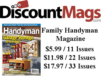 85% off Family Handyman Magazine Subscription, $5.99 / 11 Issues