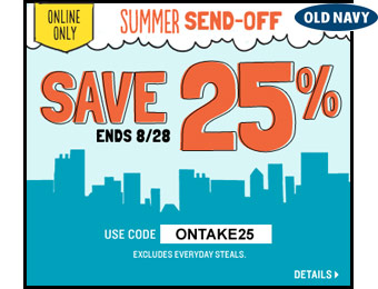 Extra 25% off Your Purchase at Old Navy w/code: ONTAKE25