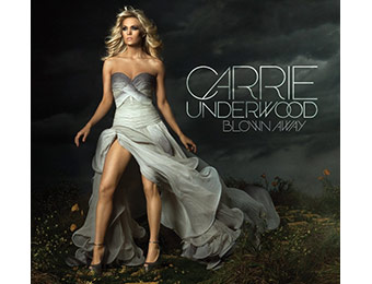 58% off Carrie Underwood: Blown Away (Audio CD)