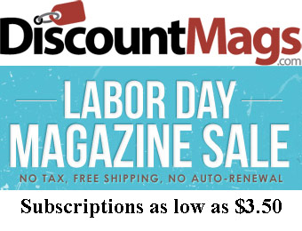 DiscountMags Labor Day Sale, Subscriptions as low as $3.50