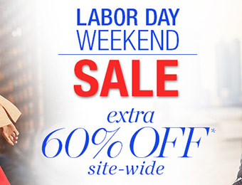 Labor Day Weekend Sale - Extra 60% off Site-Wide!