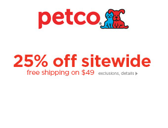 Extra 25% off Everything at Petco.com
