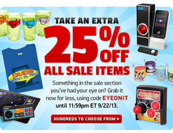Extra 25% off all Sale Items at ThinkGeek w/code: EYEONIT