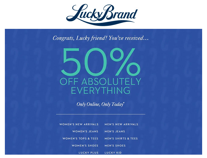 Cyber Monday - 50% Off Everything at Lucky Brand