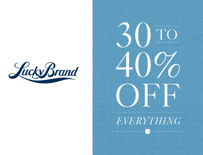 Save 30-40% off Everything at Lucky Brand