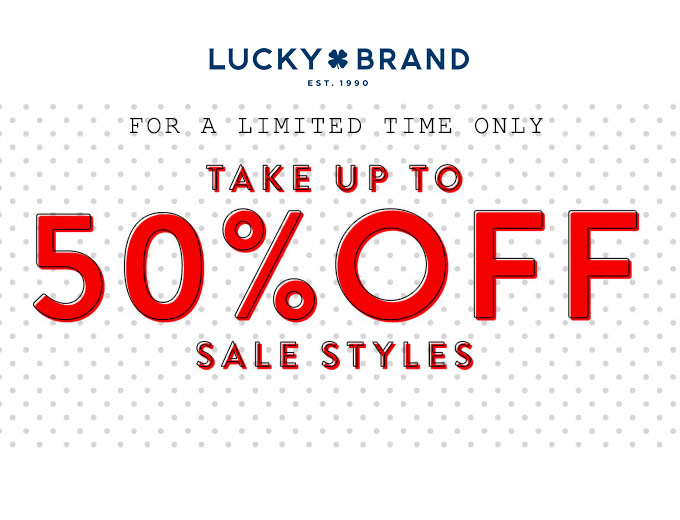 Extra 50% of Sale Styles at Lucky Brand