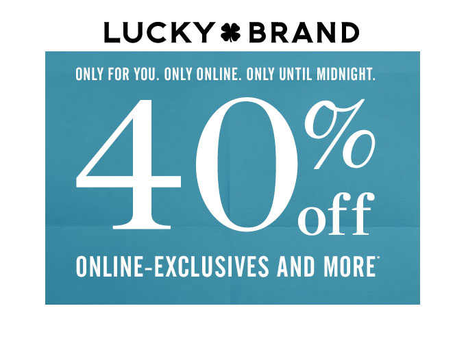 Online Exclusives & More at Lucky Brand