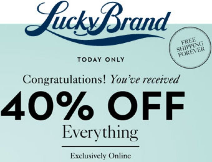 Extra 40% off Everything at Lucky Brand + FS