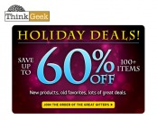 Save 60% off Holiday Exclusives & Hot Deals at ThinkGeek.com