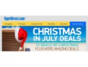 Tiger Direct Christmas in July Deals - 21 Great Deals