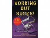 84% off Working Out Sucks! (And Why It Doesn't Have To) Book