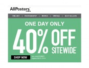 Extra 40% off Everything at Allposters.com - Today Only!