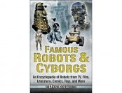 86% off Famous Robots and Cyborgs: An Encyclopedia of Robots