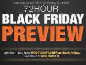 72 Hour Black Friday Preview - Prices Guaranteed