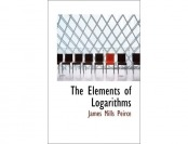 90% off The Elements of Logarithms by James Mills Peirce