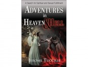 95% off Adventures in Heaven and Hell by Jerome Tuccille – Paperback