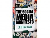 91% off The Social Media Manifesto by Jed Hallam Hardcover Book