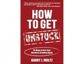 91% off How To Get Unstuck: 25 Ways to Get Your Business Growing