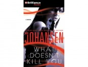 85% off What Doesn't Kill You: A Novel (Audio CD)
