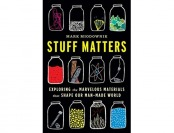 77% off Stuff Matters: Exploring Marvelous Materials (Hardcover)