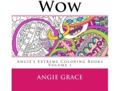 53% off Wow (Angie's Extreme Coloring Books Volume 1)